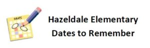 Hazeldale Dates to Remember